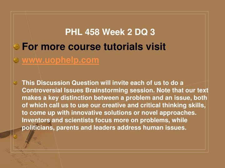 PHL 458 Week 2 DQ 3