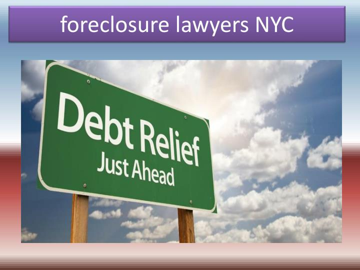 foreclosure lawyers nyc n.