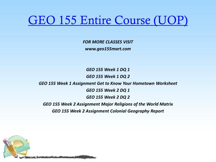 Geo 155 entire course uop