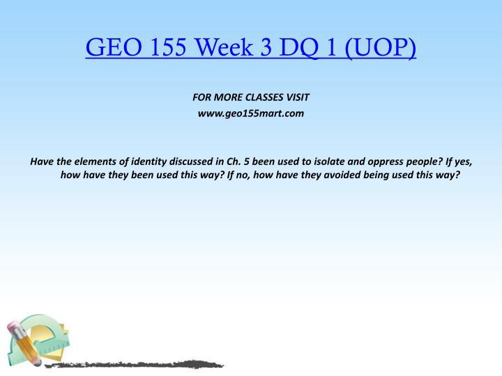 GEO 155 Week 3 DQ 1 (UOP)