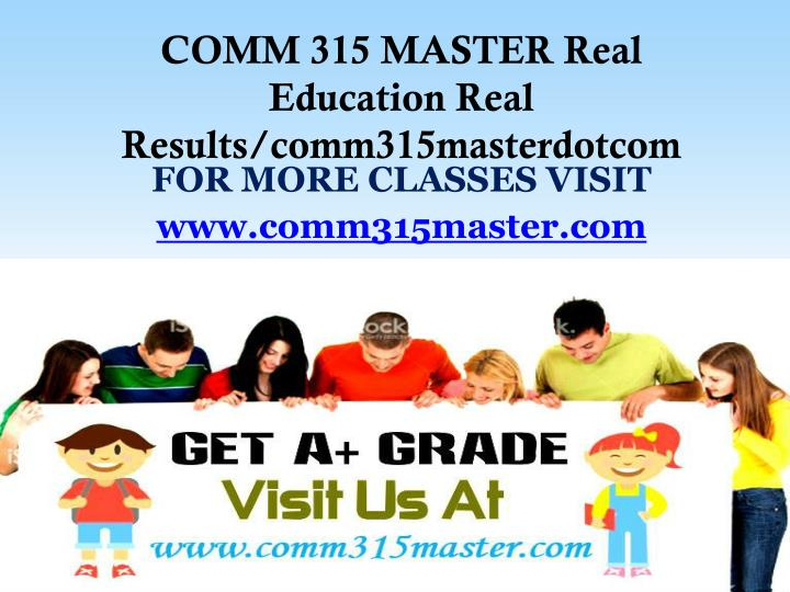 comm 315 week 4 dqs Comm 315 week 4 individual assignment virtual meeting resources: virtual meeting scenariomultimedia readingswrite a 750- to 1,050-word paper describing the impressions you have formulated about the three individuals in the multimedia scenario.