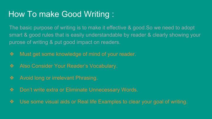 How To make Good Writing :