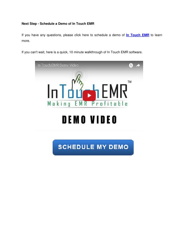 Next Ste ep - Schedule a Demo o of In Touch EMR