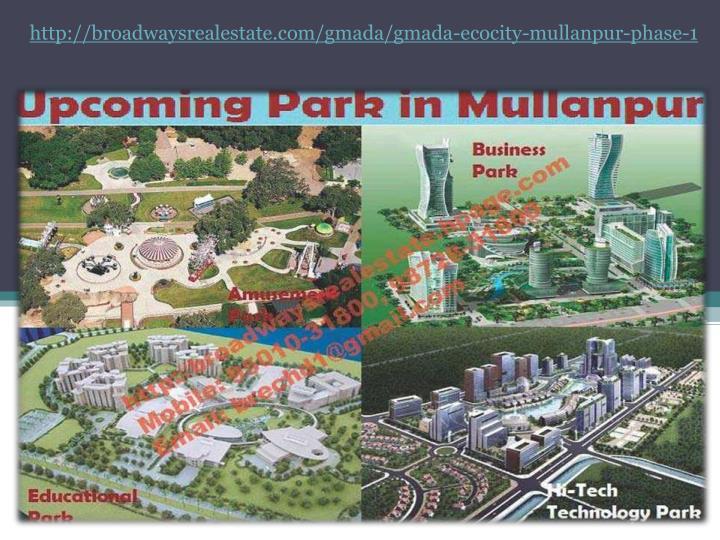 Http://broadwaysrealestate.com/gmada/gmada-ecocity-mullanpur-phase-1