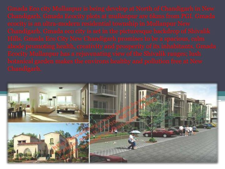 Gmada Eco city Mullanpur is being develop at North of Chandigarh in New