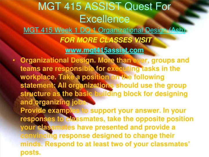mgt 505 week 1 quest 1 Week of january 12 (due to be received by january 19) and  forum session 1  was january 14  10:00 am  lincoln hills property management specialists   quest supply list at registration rsvp by 2/5  916-505-5000.