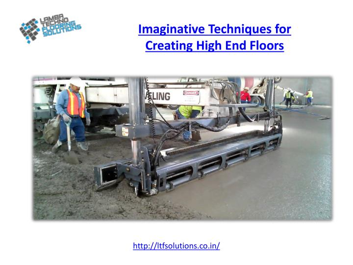 Imaginative techniques for creating high end floors