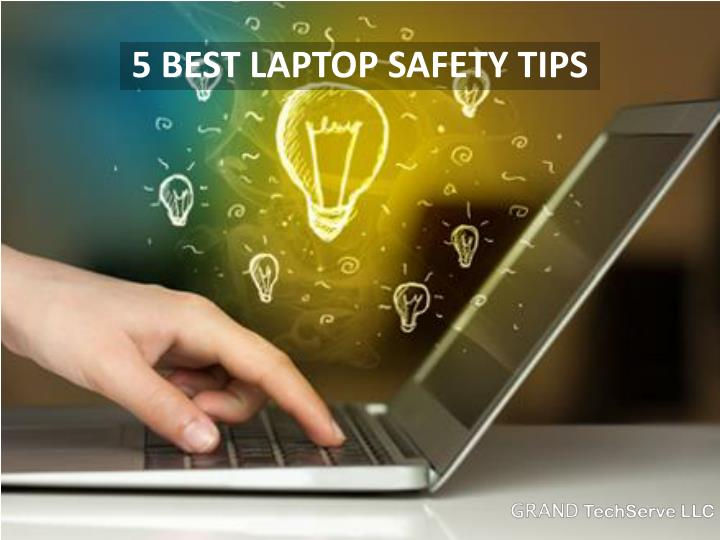 5 best laptop safety tips n.
