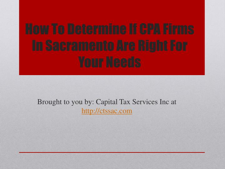 how to determine if cpa firms in sacramento are right for your needs n.
