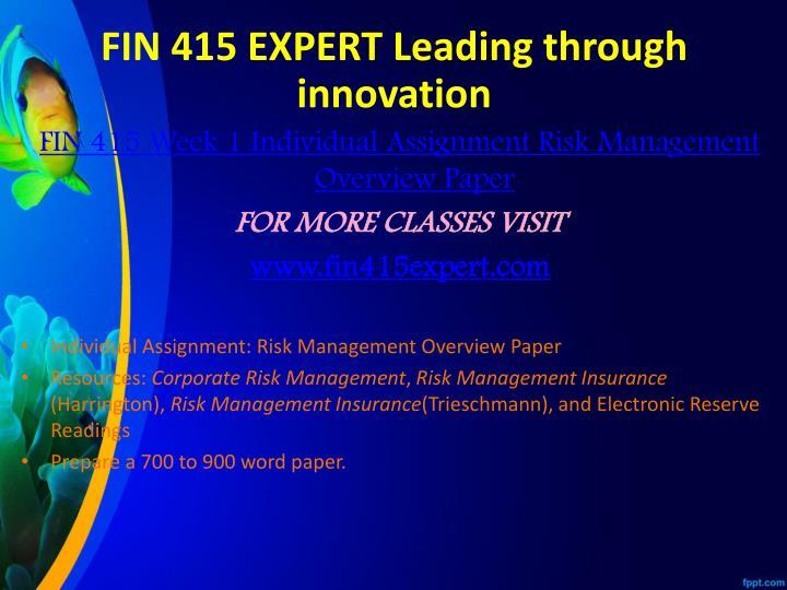 FIN 415 EXPERT Leading through innovation