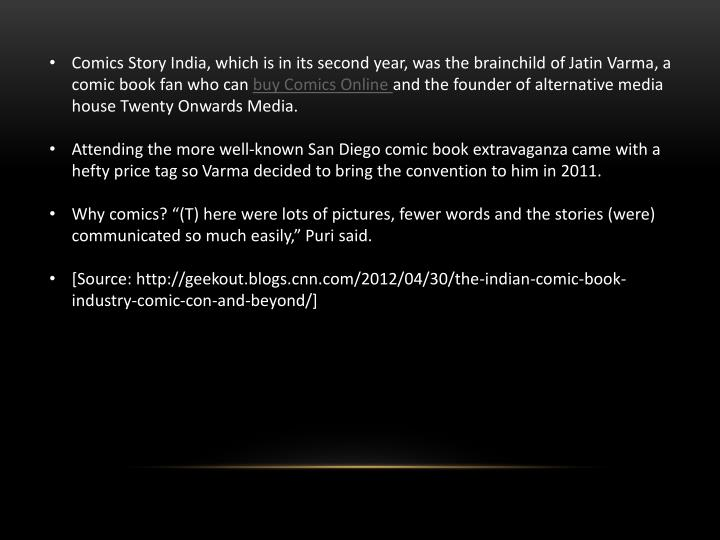 Comics Story India, which is in its second year, was the brainchild of