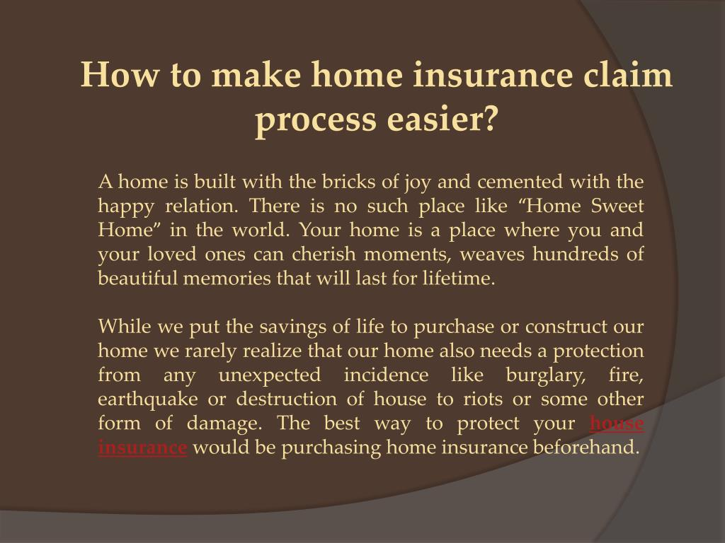 PPT - How to make home insurance claim process easier ...