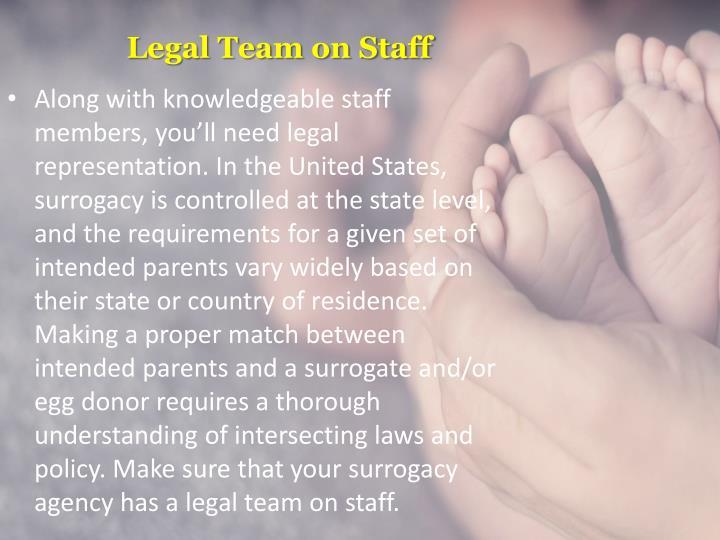 Legal team on staff