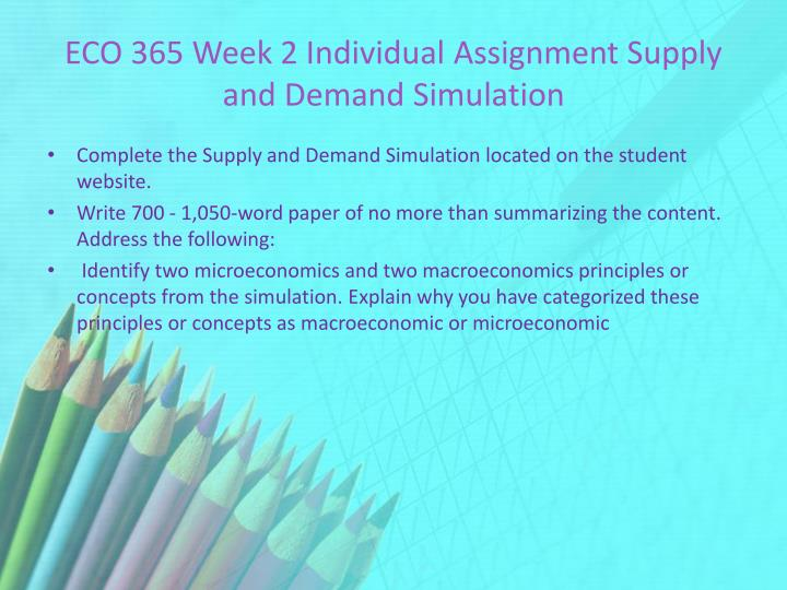 eco 365 week 1 assignment Eco 365 week 1 assignment 1 assignment 1 ten principles of economics and how markets work grading guide eco/365 version 10 principles of microeconomics.