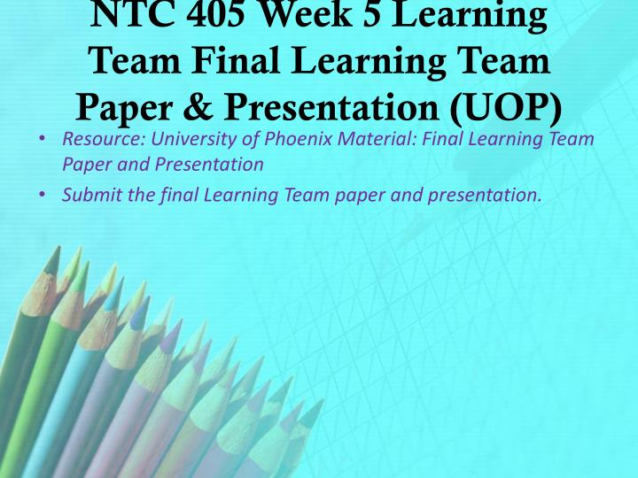 ntc 415 week 2 learning team Download tutorials ntc 415 network integration project week 1 individual enterprise network architectures discussion question 1 and 2 week 2 individual network connections paper learning team taylor ambulance company network infrastructure project discussion question 1 and 2 week 3 individual requirements analysis paper learning team assignment design learning team.