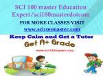 sci 100 master education expert sci100masterdotcom