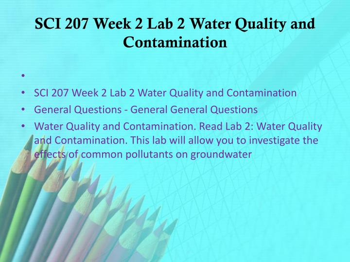 SCI 207 Week 2 Lab 2 Water Quality and Contamination