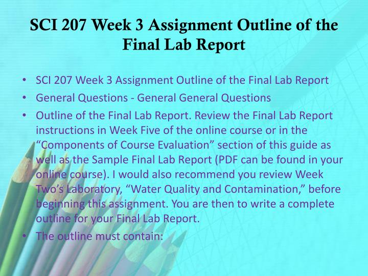 SCI 207 Week 3 Assignment Outline of the Final Lab Report