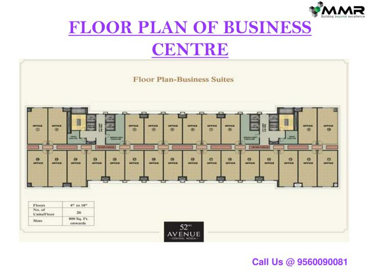 FLOOR PLAN OF BUSINESS CENTRE