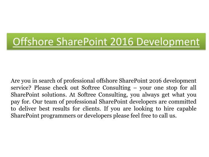 Offshore sharepoint 2016 d evelopment