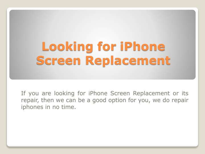 looking for iphone screen replacement n.