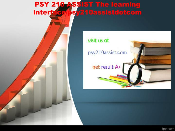 psy 210 case 2 Of stress psy 210 week 4 assignment psychology and health problems psy 210 week 5 checkpoint persuasion & conformity scenario psy 210 week 5 psychotherapy psy 210 week 8 assignment psychological disorders' presentation psy 210 week 9 final project case study psy 210 week 9.