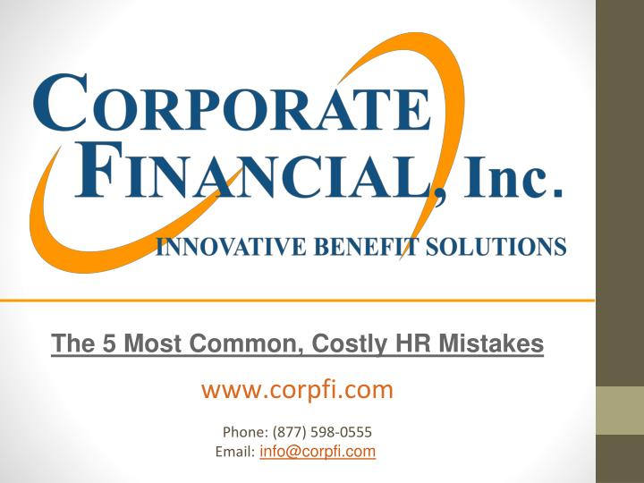 the 5 most common costly hr mistakes n.