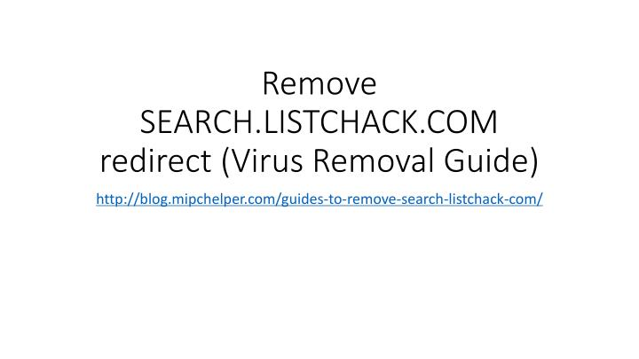 Remove search listchack com redirect virus removal guide