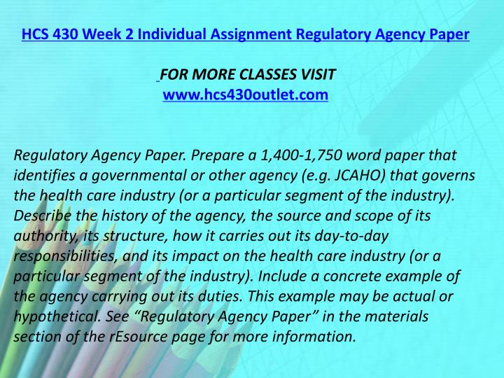 HCS 430 Week 2 Individual Assignment Regulatory Agency