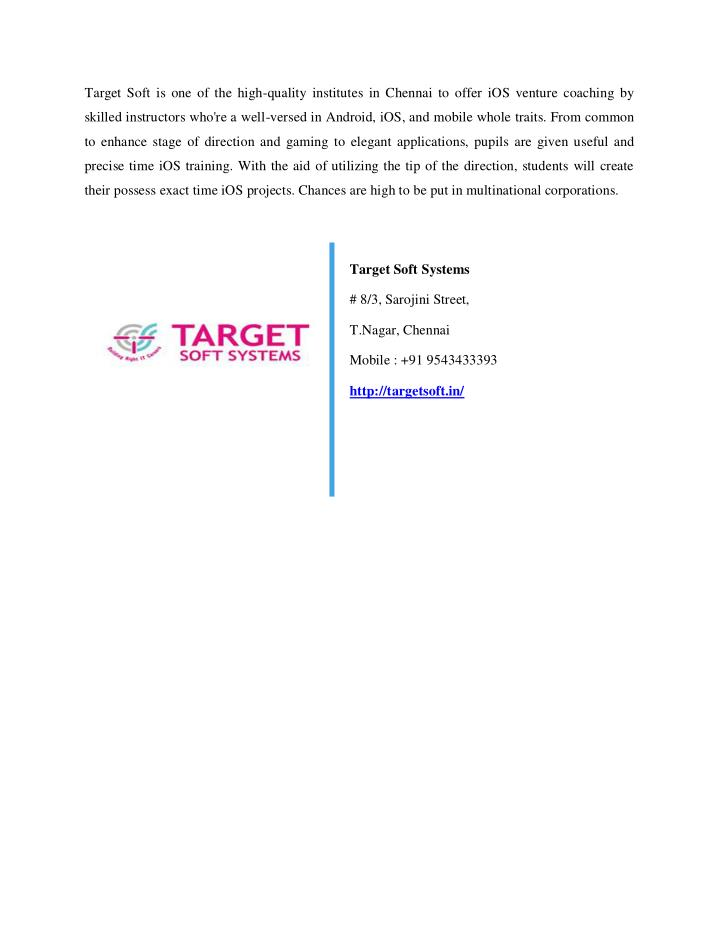 Target Soft is one of the high-quality institutes in Chennai to offer iOS venture coaching by