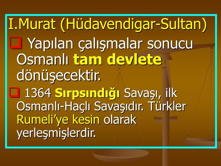 I.Murat (Hüdavendigar-Sultan)