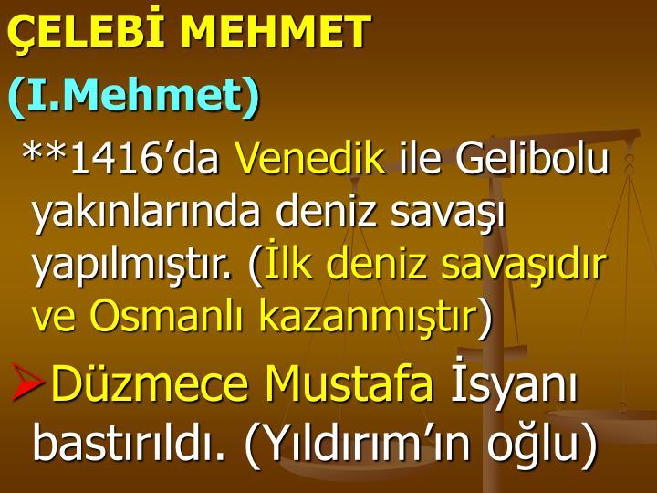 ÇELEBİ MEHMET