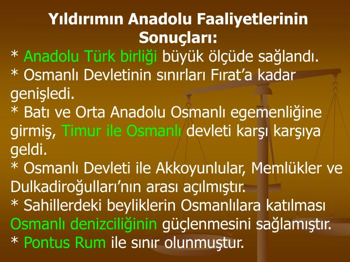 Yıldırımın Anadolu Faaliyetlerinin Sonuçları: