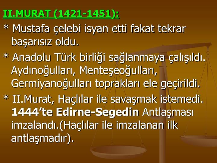 II.MURAT (1421-1451):