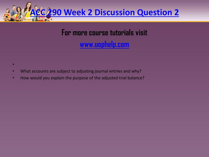 acc 290 week 4 discussion questions