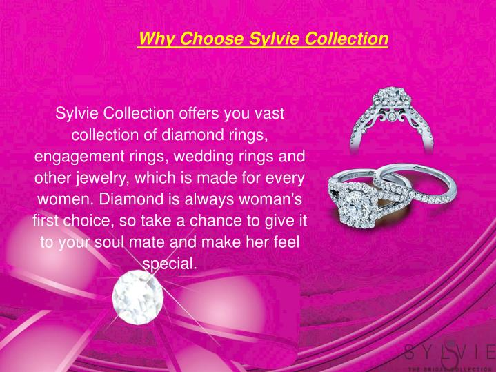 Why Choose Sylvie Collection