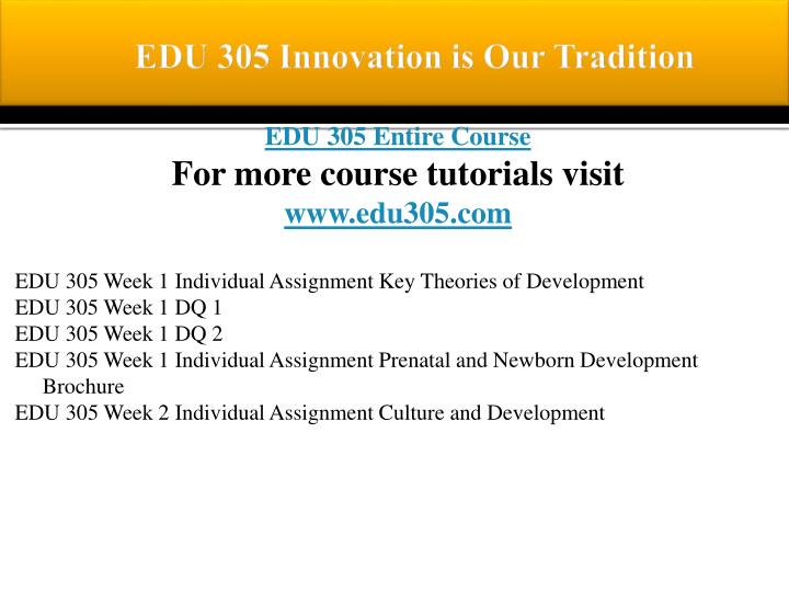 Edu 305 innovation is our tradition