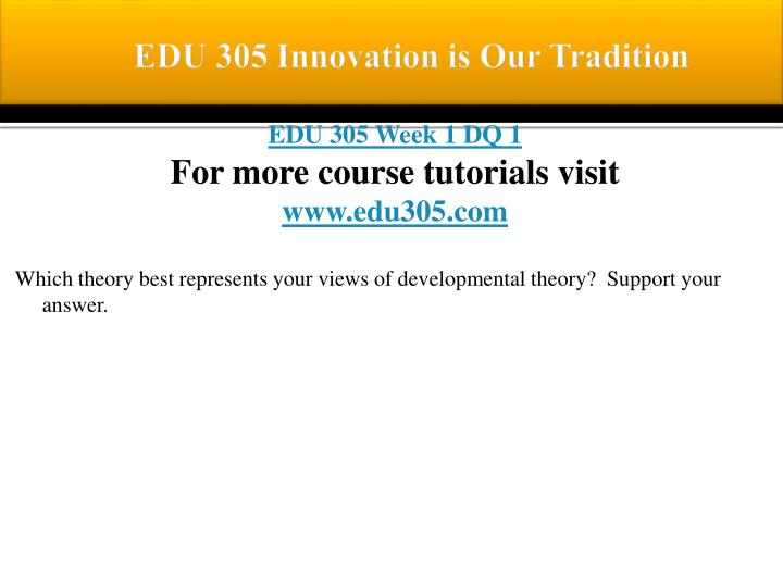 Edu 305 innovation is our tradition1