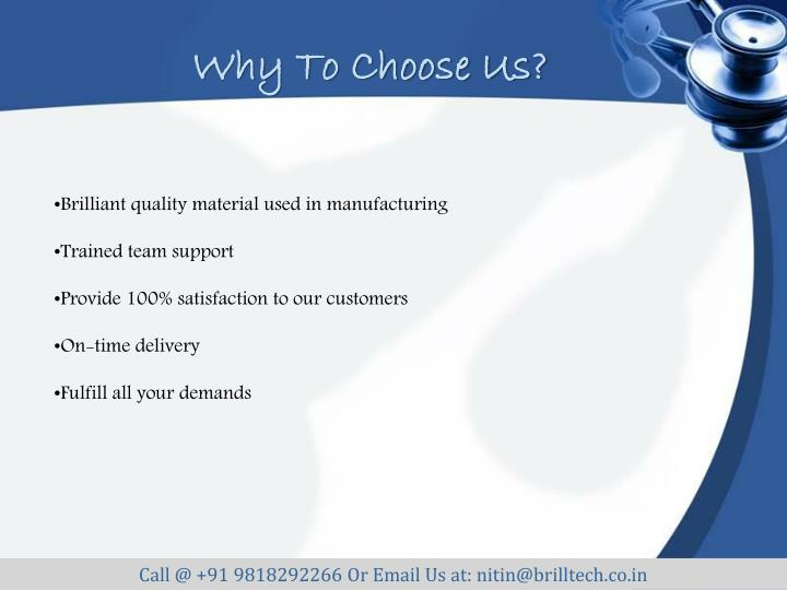 Brilliant quality material used in