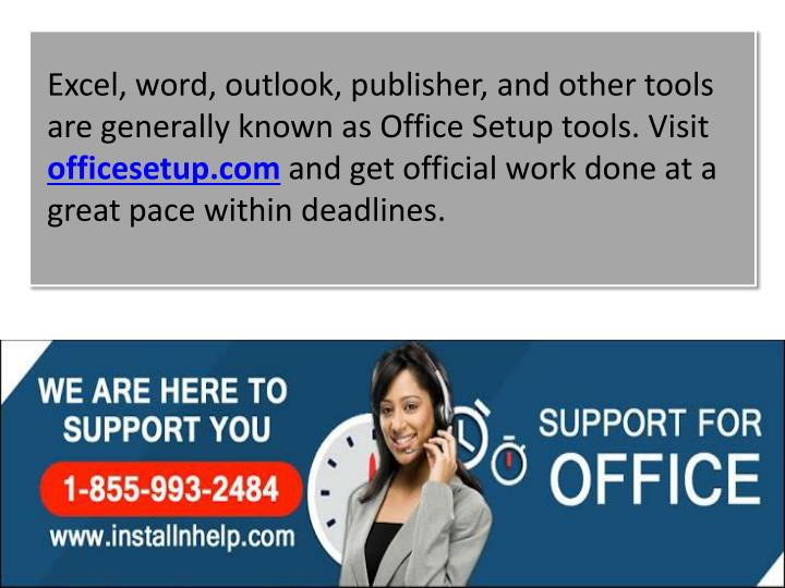 Excel, word, outlook, publisher, and other tools are generally known as