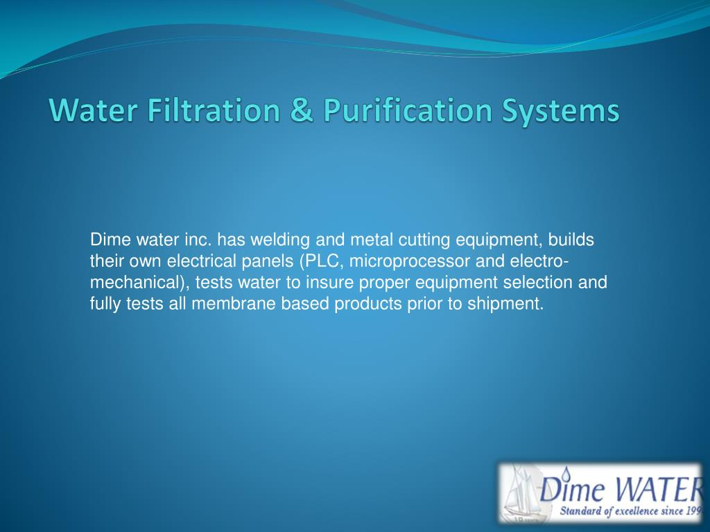 PPT - Water Filtration & Purification Systems PowerPoint