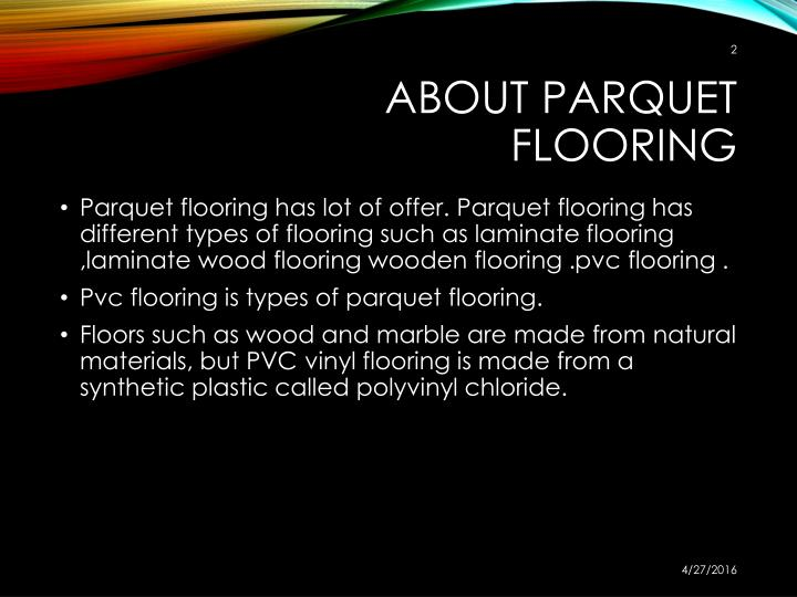 About p arquet f looring