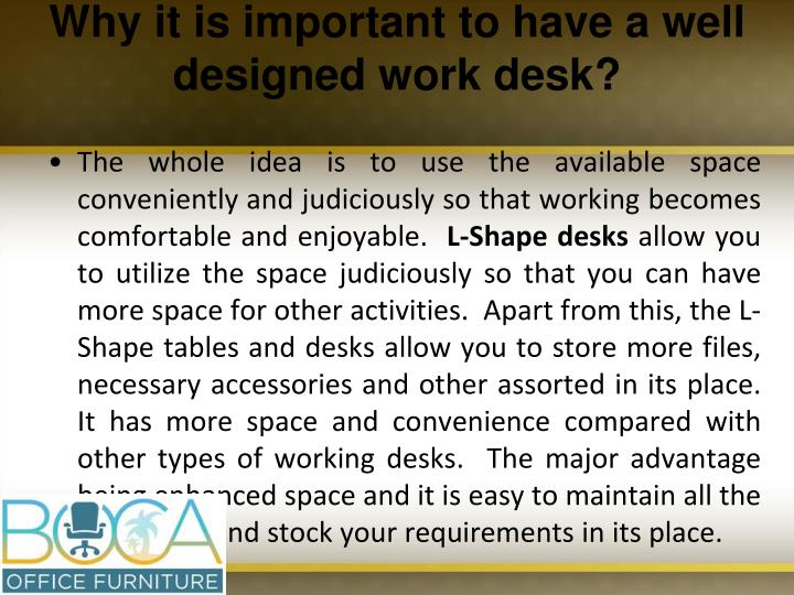 Why it is important to have a well designed work desk