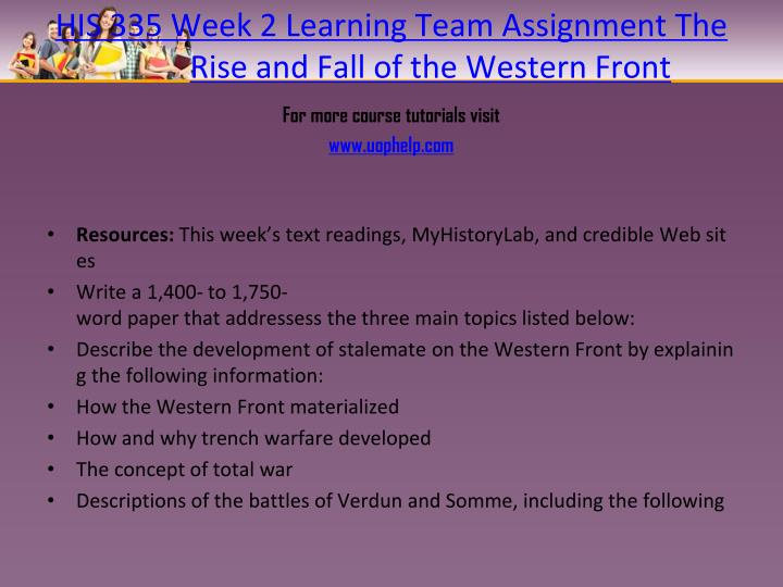 HIS 335 Week 2 Learning Team Assignment The Rise and Fall of the Western