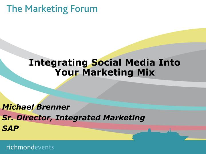 integrating social media into your marketing mix n.