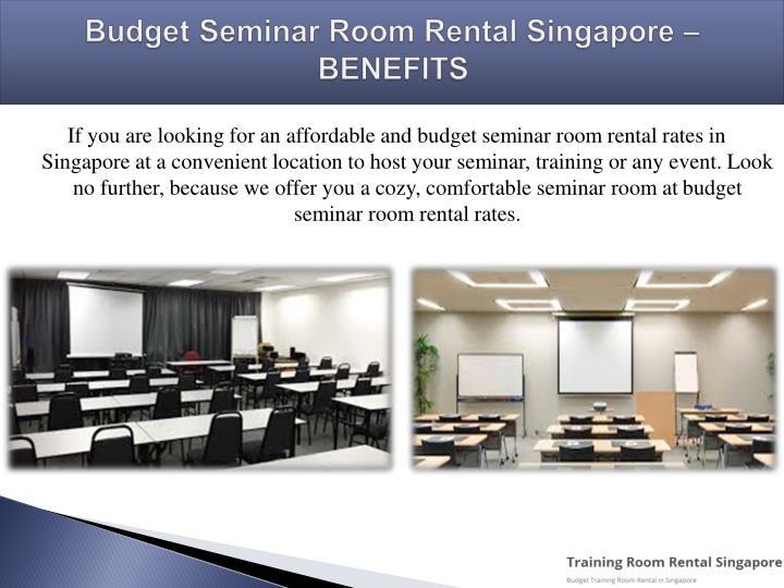 Budget seminar room rental singapore benefits