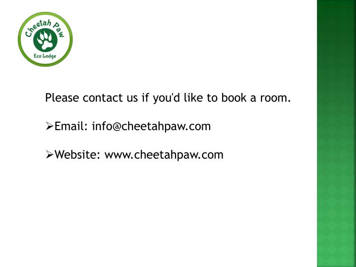 Please contact us if you'd like to book a room.
