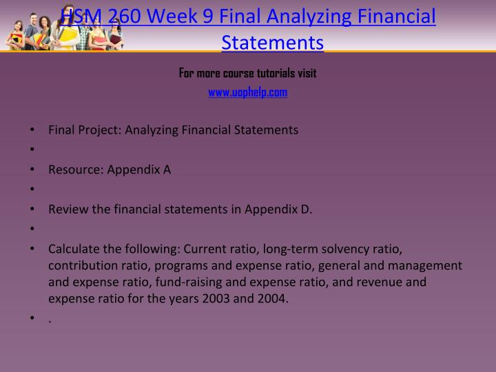 HSM 260 Week 9 Final Analyzing Financial