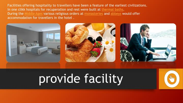 Facilities offering hospitality to