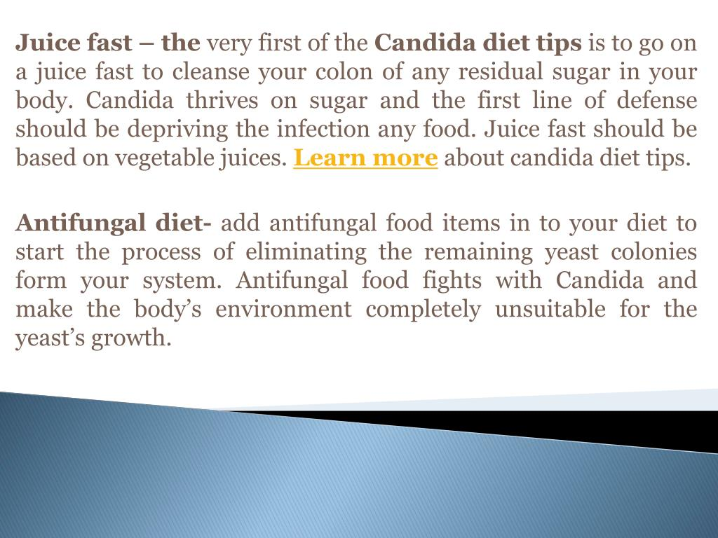 PPT - How Can 3 Candida Diet Tips Help Manage Your Infection